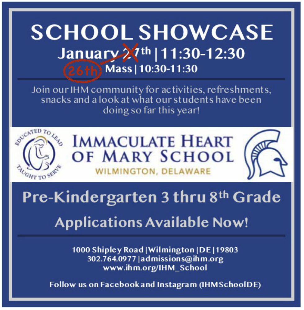 IHM SCHOOL SHOWCASE  1/26/20 Mass 10:30am-11:30am SHOWCASE 11:30am -12:30pm